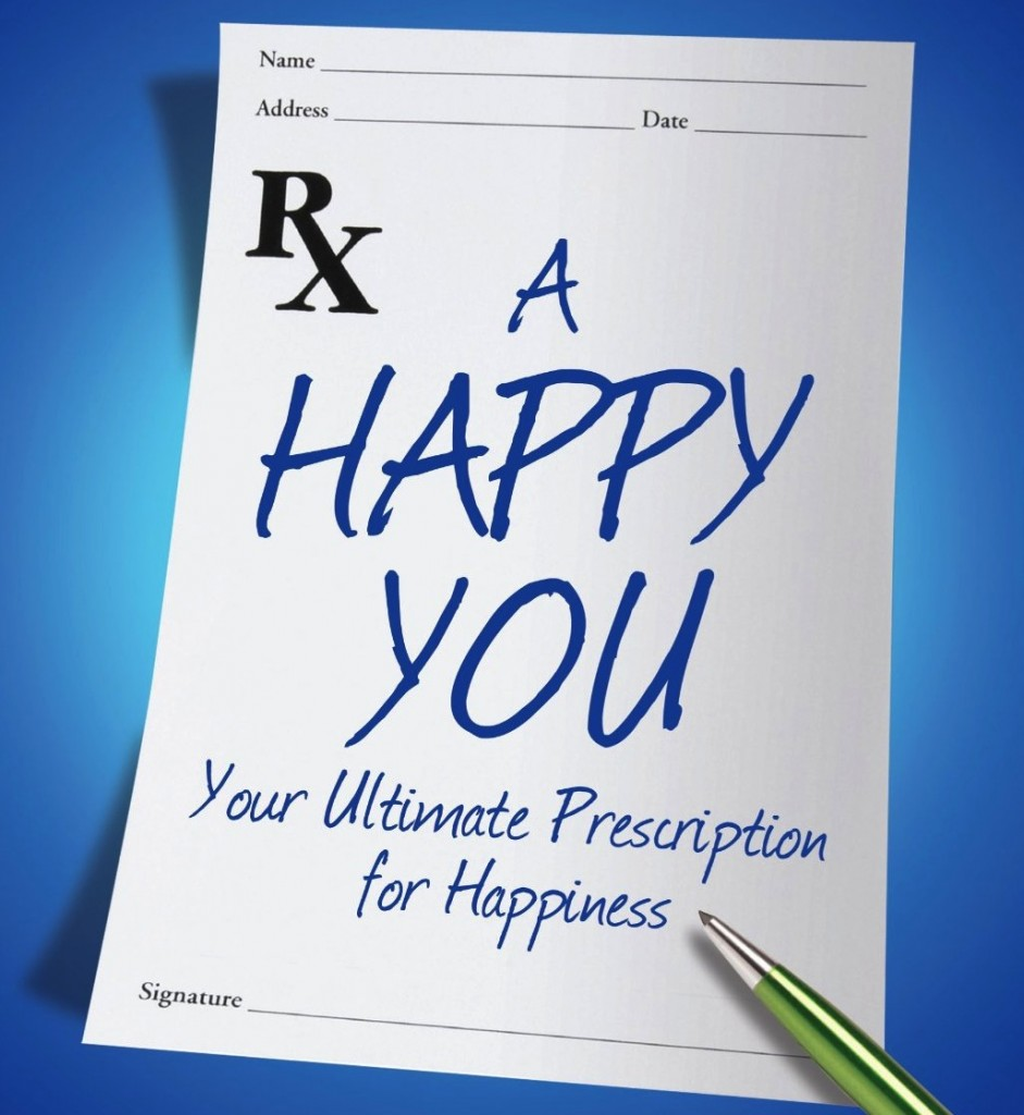 Your Ultimate Happiness Project & Prescription